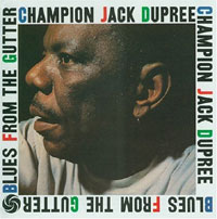 Champion Jack Dupree Blues_from_the_gutter