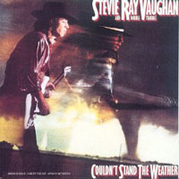 Stevie Ray Vaughan Couldnt_stand_the_weather