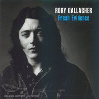 Rory Gallagher Fresh_evidence