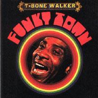 T-Bone Walker Funky_town