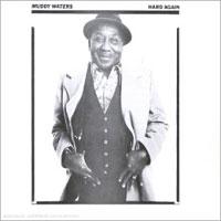 Muddy Waters Hard_again