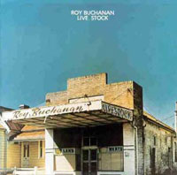 Roy Buchanan Live_stock