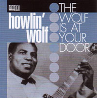 Howlin' Wolf The_wolf_is_at